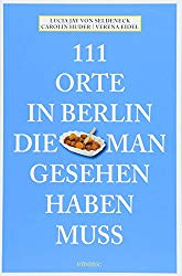 111 tolle Orte in Berlin