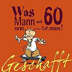 Witziges Buch für einen 60 jährigen Mann zum Geburtstag