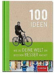 100 Ideen zur Rettung der Welt